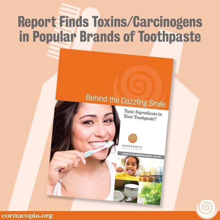 Toothpaste Report and Scorecard - Cornucopia Institute